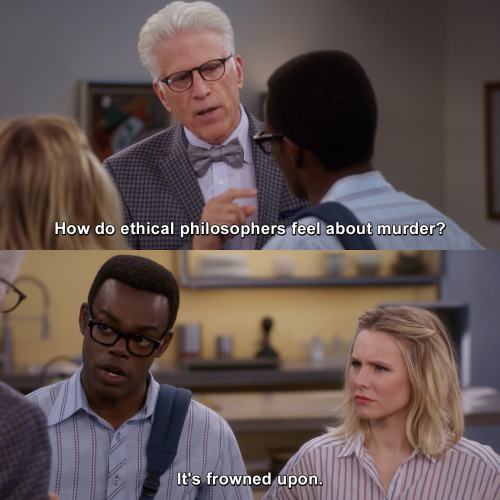 The Good Place - How do ethical philosophers feel about murder?