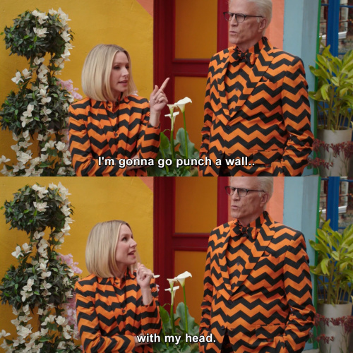 The Good Place - I'm gonna go punch a wall