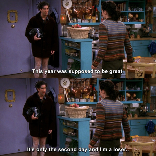 Friends - This year was supposed to be great.
