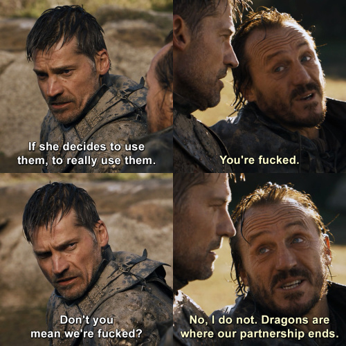 Game of Thrones - You're fucked.