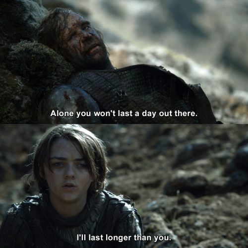 Game of Thrones - You won't last a day out there