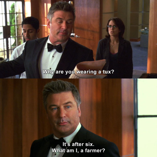 30 Rock - Why are you wearing a tux?