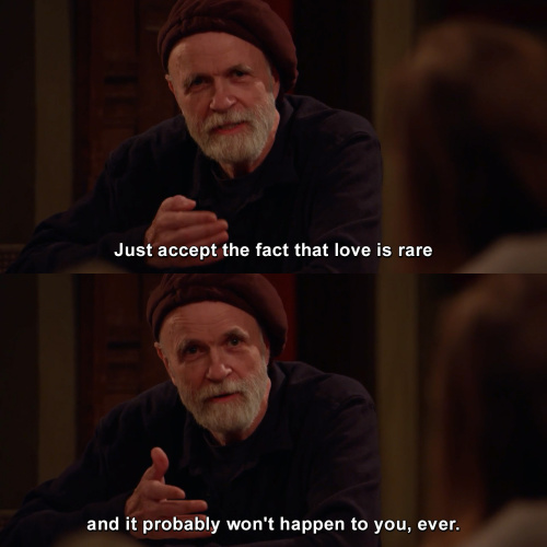 Horace and Pete - Just accept the fact that love is rare
