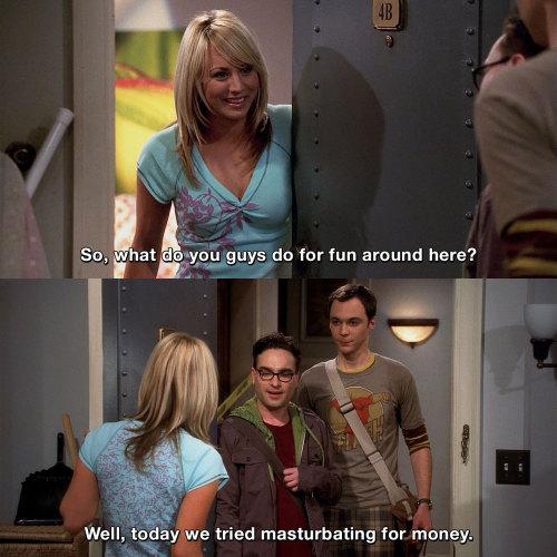 The Big Bang Theory - What do you guys do for fun