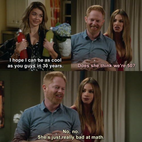 Modern Family - Does she think we're 50?