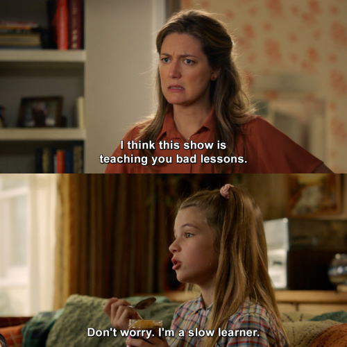 Young Sheldon - I think this show is teaching you bad lessons.