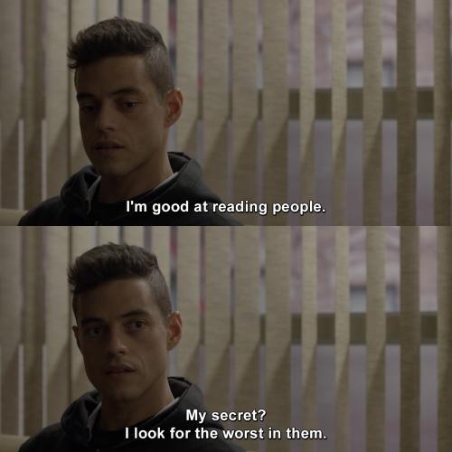 Mr Robot - I'm good at reading people