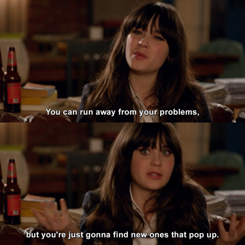 New Girl - You can run away from your problems