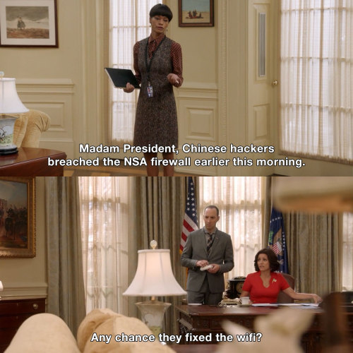 Veep - We've been hacked