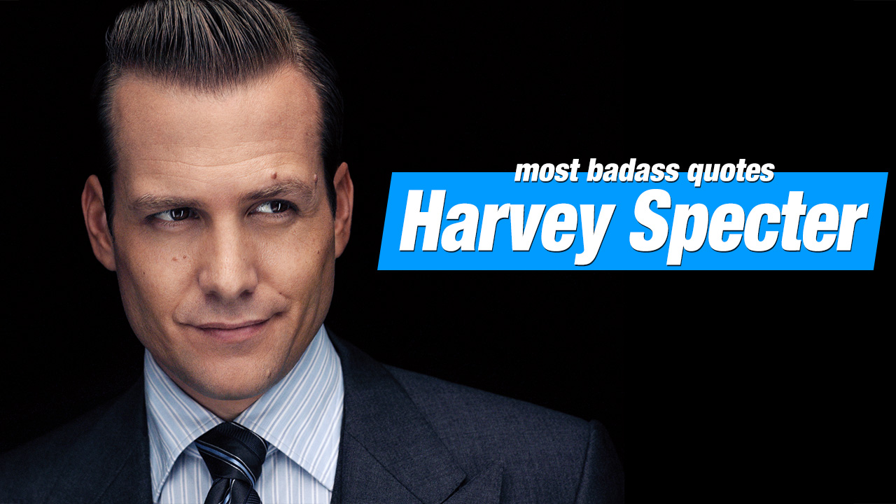 20 of the Most Badass Harvey Specter Quotes