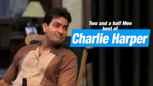 Charlie Harpers best Quotes from Two and a half Men