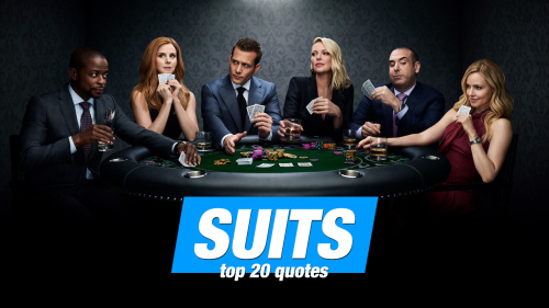 Top 20 Suits Quotes